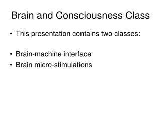 Brain and Consciousness Class