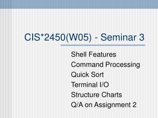CIS*2450(W05) - Seminar 3