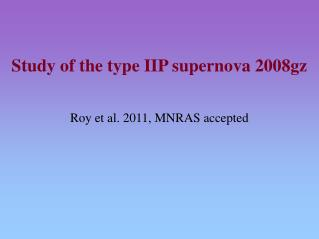 Study of the type IIP supernova 2008gz