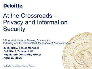 Julia Kirby, Senior Manager Deloitte & Touche, LLP Regulatory Consulting Group April 11, 2006