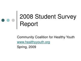 2008 Student Survey Report