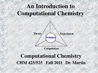 An Introduction to  Computational Chemistry