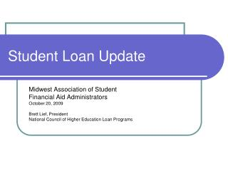 Student Loan Update