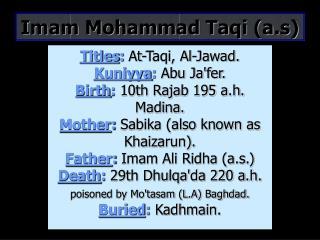 Imam Mohammad Taqi (a.s)