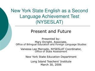 New York State English as a Second Language Achievement Test (NYSESLAT)