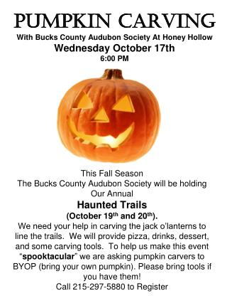 PUMPKIN CARVING With Bucks County Audubon Society At Honey Hollow Wednesday October 17th 6:00 PM
