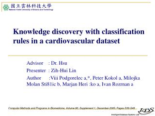 Knowledge discovery with classification rules in a cardiovascular dataset
