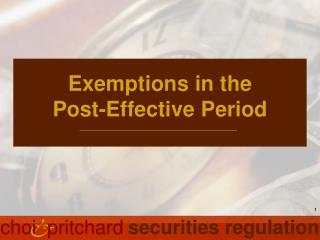 Exemptions in the Post-Effective Period