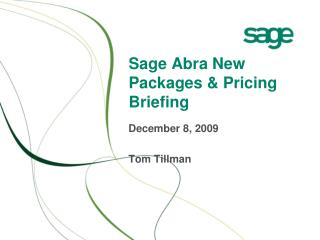 Sage Abra New Packages & Pricing Briefing