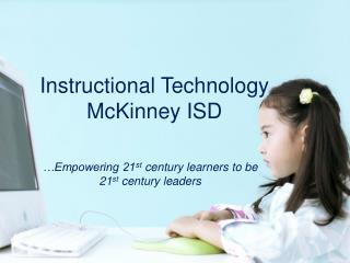 Instructional Technology McKinney ISD