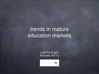 trends in mature education markets