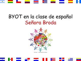 BYOT en la clase de español Señora Broda