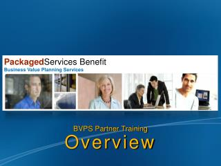BVPS Partner Training Overview