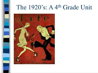 The 1920 s: A 4th Grade Unit