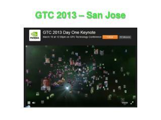 GTC 2013 – San Jose