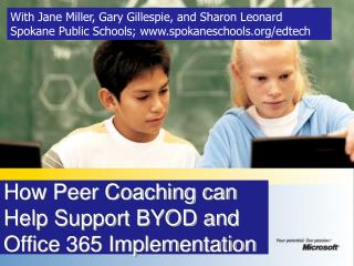 How Peer Coaching can Help Support BYOD and Office 365 Implementation