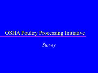 OSHA Poultry Processing Initiative