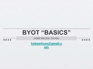 """BYOT """"BASICS"""""""
