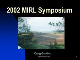 2002 MIRL Symposium