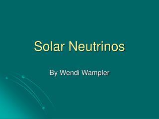 Solar Neutrinos