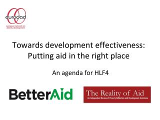 Towards development effectiveness: Putting aid in the right place