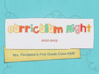 Mrs. Pendleton's First Grade Class-KME