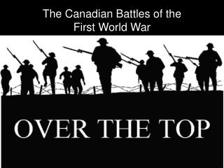 The Canadian Battles of the  First World War