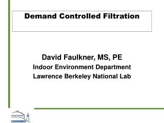 Demand Controlled Filtration