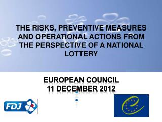 THE RISKS, PREVENTIVE MEASURES AND OPERATIONAL ACTIONS FROM THE PERSPECTIVE OF A NATIONAL LOTTERY