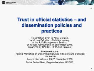 Trust in official statistics – and dissemination policies and practices