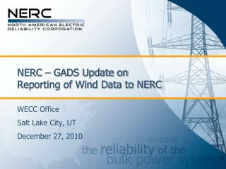 NERC – GADS Update on Reporting of Wind Data to NERC