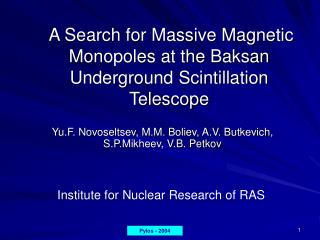A Search for Massive Magnetic Monopoles at the Baksan Underground Scintillation Telescope