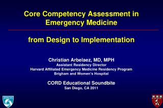 Core Competency Assessment in  Emergency Medicine from Design to Implementation