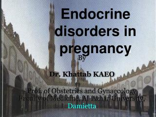 Endocrine disorders in pregnancy