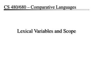 Lexical Variables and Scope