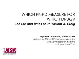 WHICH PK-PD MEASURE FOR WHICH DRUG?