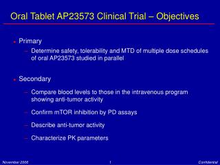 Oral Tablet AP23573 Clinical Trial – Objectives