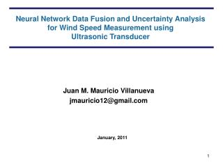 Neural Network Data Fusion and Uncertainty Analysis  for Wind Speed Measurement using