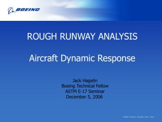 ROUGH RUNWAY ANALYSIS Aircraft Dynamic Response