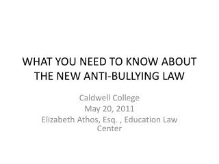 WHAT YOU NEED TO KNOW ABOUT THE NEW ANTI-BULLYING LAW