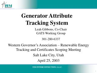 Generator Attribute  Tracking System
