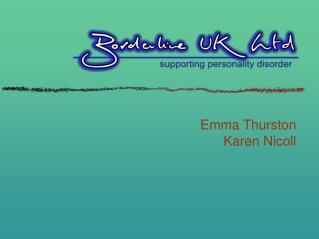 Emma Thurston Karen Nicoll