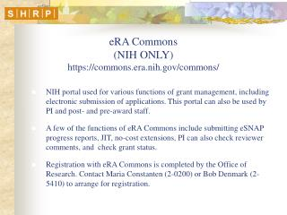 eRA Commons (NIH ONLY) https://commons.era.nih/commons/