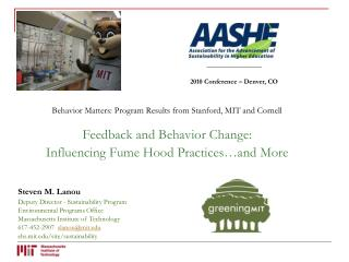Behavior Matters: Program Results from Stanford, MIT and Cornell Feedback and Behavior Change: