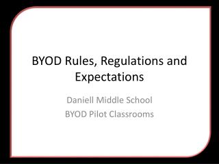 BYOD Rules, Regulations and Expectations
