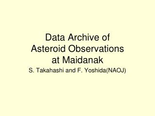 Data Archive of  Asteroid Observations  at Maidanak