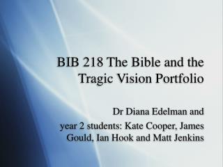 BIB 218 The Bible and the Tragic Vision Portfolio