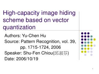 High-capacity image hiding scheme based on vector quantization