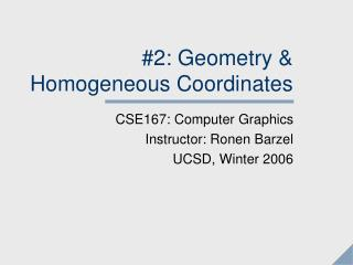 2: Geometry  Homogeneous Coordinates