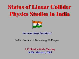 Status of Linear Collider Physics Studies in India